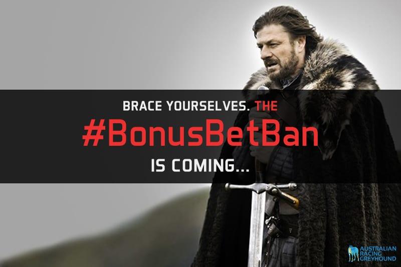 Bonus Bets Ban