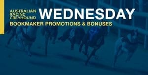 Greyhound betting bonus offers for Wednesday 9th September 2020